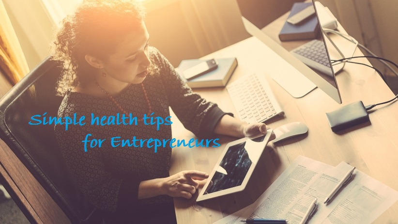 Be A Healthy Entrepreneur